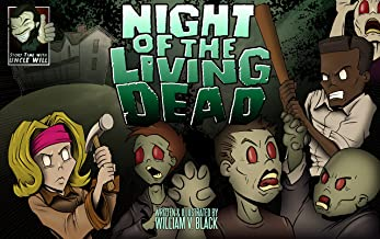 Night of the Living Dead: An Illustrated Children's Book (Story-Time with Uncle Will 1)