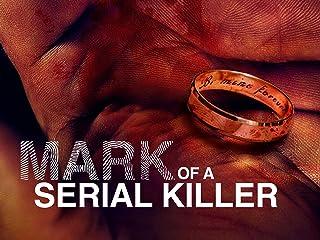 The Mark of a Serial Killer - Season 3