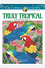 Creative Haven Truly Tropical Coloring Book Paperback