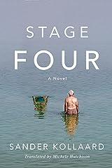 Stage Four: A Novel Kindle Edition