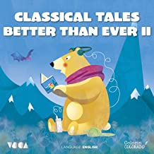 Classical Tales Better Than Ever 2