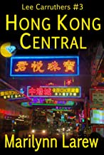 Hong Kong Central: Lee Carruthers #3 (Lee Carruthers series)