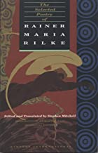 Best rilke maria rainer poems Reviews