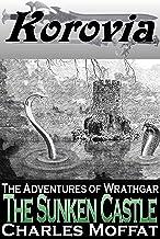 The Sunken Castle: A Wrathgar Short Story (The Adventures of Wrathgar)