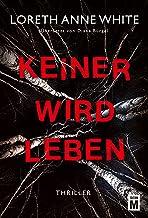 Keiner wird leben (German Edition)