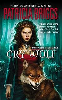 Cry Wolf (Alpha & Omega Book 1)