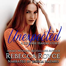 Unexpected (A Reverse Harem Love Story): Reverse Harem Story, Book 2