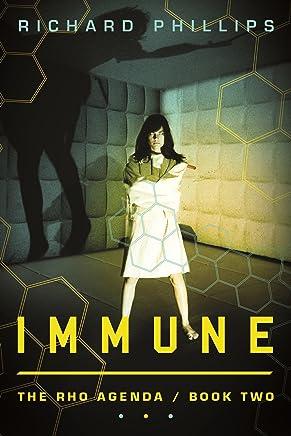 Immune (The Rho Agenda Book 2) (English Edition)