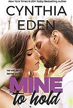 Mine To Hold (Mine- Romantic Suspense Book 3)
