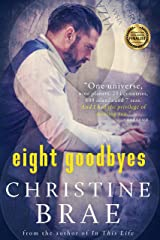 Eight Goodbyes Kindle Edition