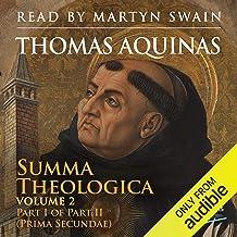 Summa Theologica, Volume 2: Part I of Part II (Prima Secundae)