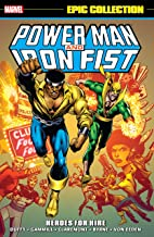 Power Man & Iron Fist Epic Collection: Heroes For Hire (Power Man and Iron Fist (1978-1986))