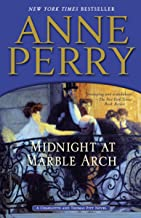 Midnight at Marble Arch: A Charlotte and Thomas Pitt Novel (Charlotte and Thomas Pitt Series Book 28)