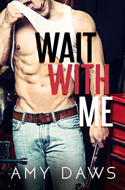 Wait With Me (English Edition)