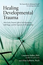 healing developmental trauma in adults