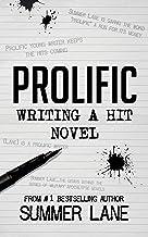 Prolific: Writing A Hit Novel (English Edition)