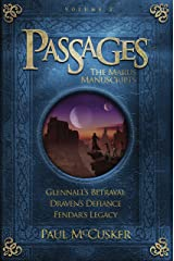 Passages Volume 2: The Marus Manuscripts: Glennall's Betrayal/Draven's Defiance/Fendar's Legacy (Focus on the Family Books) Kindle Edition