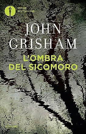 Lombra del sicomoro (I thriller con Jake Brigance Vol. 2)