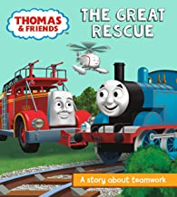 Thomas & Friends: The Great Rescue: A Story About Teamwork (Really Useful Stories)