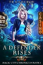 A Defender Rises (Magic City Chronicles Book 1)