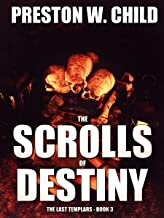 The Scrolls of Destiny (The Last Templars Book 3)