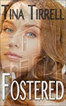 Fostered: ~a Taboo Romances Novelette Series~ (Fostered Book 1) (English Edition)