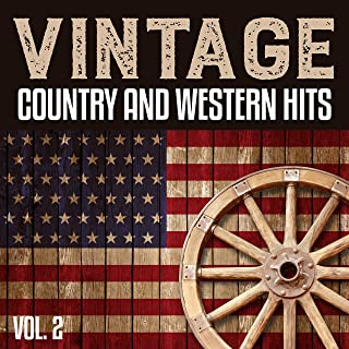 Vintage Country And Western Hits Vol. 2