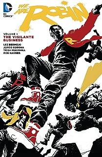 We Are Robin Vol. 1: The Vigilante Business