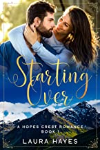 Starting Over: A Hopes Crest Christian Romance Book 1