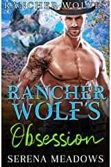 Rancher Wolf's Obsession: (Rancher Wolves) Kindle Edition