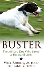 buster the dog who saved a thousand lives
