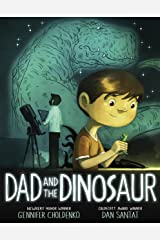 Dad and the Dinosaur Kindle Edition
