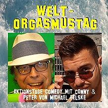 Welt-Orgasmustag: Aktionstage-Comedy mit Conny und Peter