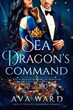 Sea Dragon's Command: Royal Dragon Shifters of Morocco #3: A Red Letter Hotel Paranormal Romance