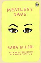 Meatless Days: Introduction by the winner of the 2018 Women's Prize for Fiction Kamila Shamsie (Penguin Women Writers Book 3) (English Edition)