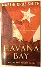 Havana Bay by Martin Cruz Smith (2007-06-01)