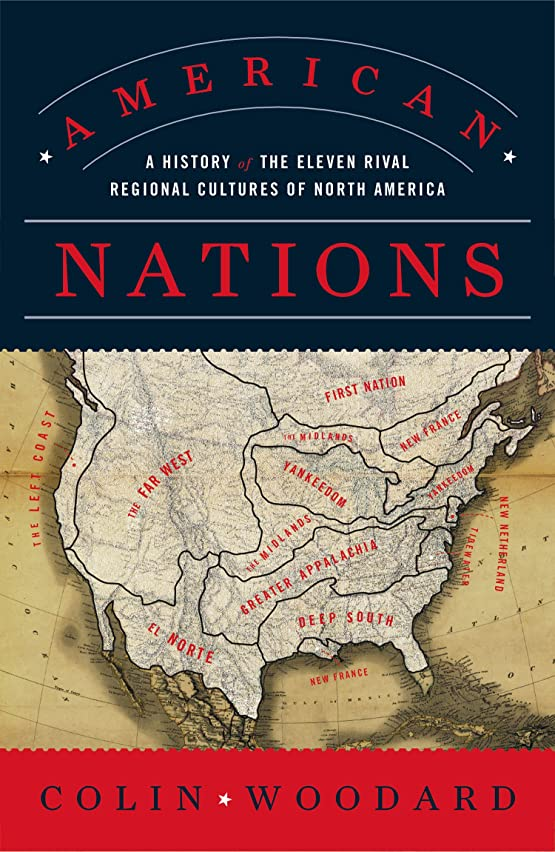 しかししたがって要塞American Nations: A History of the Eleven Rival Regional Cultures of North America (English Edition)