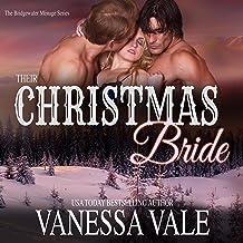 Their Christmas Bride: The Bridgewater Ménage Series, Book 6