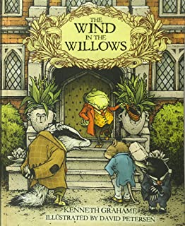 Wind In The Willows: With Illustrations by David Petersen
