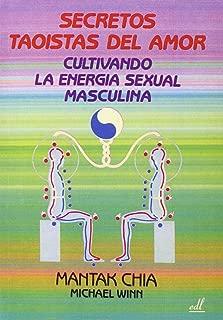 Secretos Taoistas Del Amor (Spanish Edition)