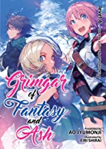 Grimgar of Fantasy and Ash (Light Novel) Vol. 6