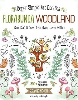 Florabunda Woodland: Super Simple Line Art Color, Craft & Draw: Trees, Owls, Leaves & More (Design Original)