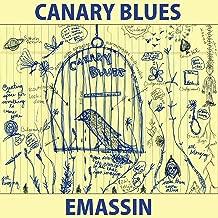 Canary Blues [Explicit]
