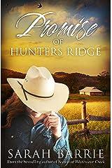 Promise Of Hunters Ridge (Hunters Ridge Series Book 3) Kindle Edition