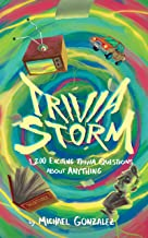 Trivia Storm: 1,200 Exciting Trivia Questions About Anything