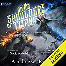 andrew rowe on the shoulders of titans audiobook