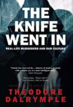 The Knife Went In: Real-Life Murderers and Our Culture