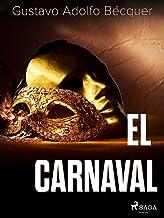 El carnaval (Classic) (Spanish Edition)