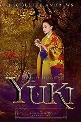 Yuki: A Snow White Retelling (Tales of Akatsuki Book 2) Kindle Edition