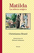 Matilda. La niñera mágica (Las Tres Edades nº 307) (Spanish Edition)